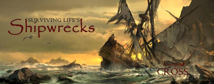 lifes-shipwrecks